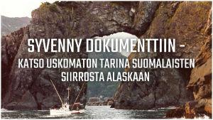 """Vanha valokuva kalastusaluksesta, jonka päällä on teksti """"Syvenny dokumenttiin""""."""