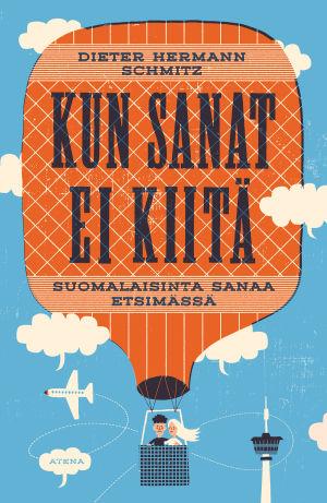 """Pärmen till Dieter Hermann Schmitz bok """"Kun sanat ei kiitä""""."""