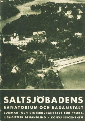 Borschyr över Saltsjöbadens sanatorium och badhotell från 1920-talet.