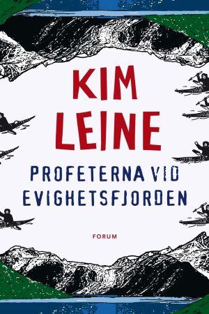 Pärmen till Kim Leines roman Profeterna vid Evighetsfjorden.