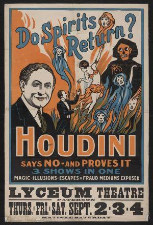 Houdinin juliste Do Spirits return? 1909.