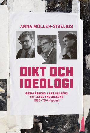 """Pärmen till Anna Möller-Sibelius bok """"Dikt och ideologi""""."""