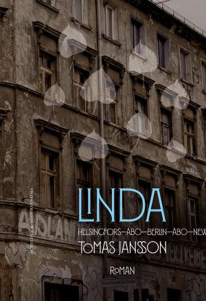 """Pärmen till Tomas Janssons roman """"Linda""""."""