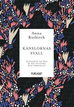 pärmen till Anna Rotkirchs Känslornas svall