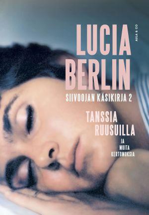Lucia Berlinin Siivoojan käsikirja 2 -kirjan kansi
