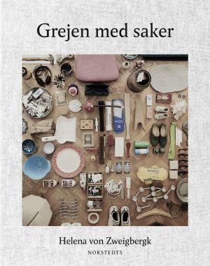 "Pärmen till Helena von Zweigbergks bok ""grejen med saker""."