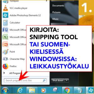 Kirjoita käynnistysvalikon hakukenttään Snipping Tool (tai suomenkielisessä Windowsissa Leikkaustyökalu)