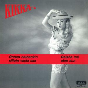 Kikan singlen etukansi: Kikka seisoo harmaalla taustalla lyhyessä mekossa lierihattu päässään ja soikistaa suutaan.