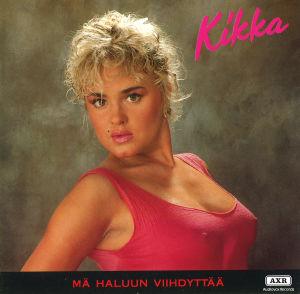 Kikan levynkansi: Mä haluun viihdyttää. Kikalla on yllään pinkki toppi, josta nännit näkyvät läpi. Paita on märkä.