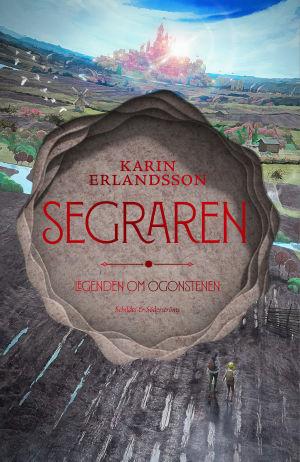 """Pärmen till Karin Erlandssons roman """"Segraren. Legenden om ögonstenen""""."""