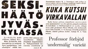 Ilta-Sanomien ja Hufvudstadsbladetin otsikoita Visuaalisen varieteen keskeyttämisestä Jyväskylän kesässä 1966.