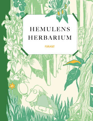 """Pärmen till boken """"Hemulens herbarium""""."""