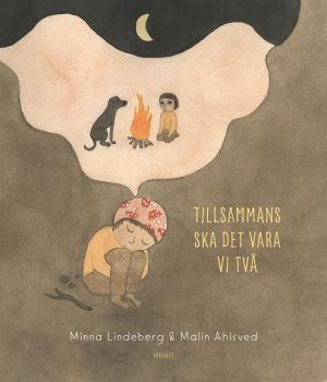 """Pärmen till bilderboken """"Tillsammans ska det vara vi två"""" av Minna Lindeberg och Malin Ahlsved."""