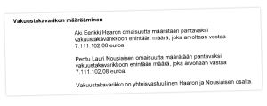 Ote Helsingin käräjäoikeuden päätöksestä, jossa vakuustakavarikko määrätään.
