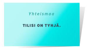 Yhteismaa kortti, jossa lukee: Tilisi on tyhjä.