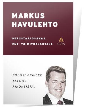 Markus Havulehto: poliisi epäilee talousrikoksista.