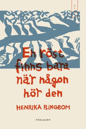 """Pärmen till Henrika Ringboms bok """"En röst finns bara någon hör den""""."""