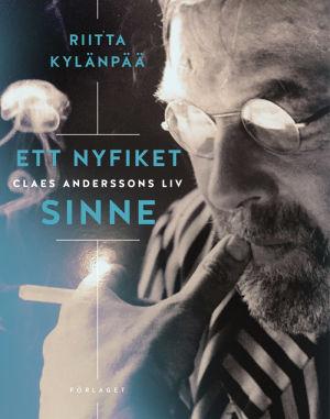 """Pärmen till Riitta Kylänpääs bok om Claes Andersson """"Ett nyfiket sinne""""."""