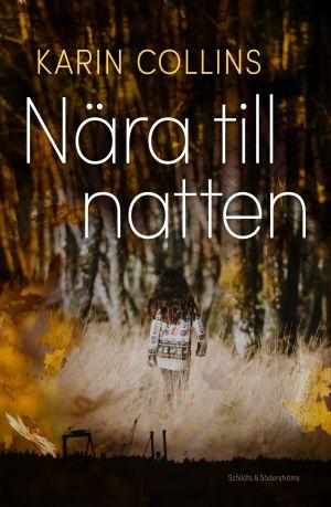 """Pärmen till Karin Collins bok """"Nära till natten""""."""