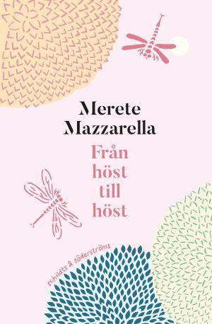 """Pärmen till Merete Mazzarellas bok """"Från höst till höst""""."""