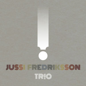 Skivomslaget till Jussi Fredriksson Trios nya skiva