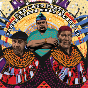 The Last Poets understanding what black is