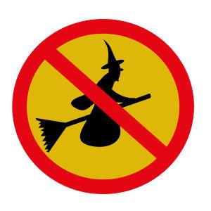 En skylt som förbjuder häxor att flyga.