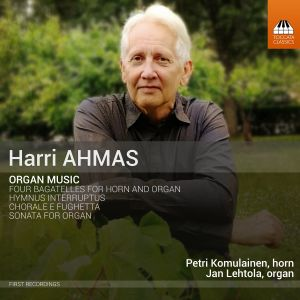 Harri Ahmas / Organ Music