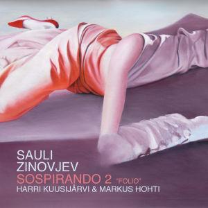 """Sauli Zinovjev: Sospirando 2 """"Folio"""""""