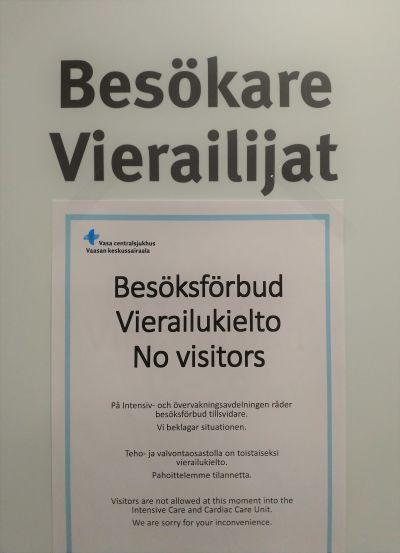 En plansch med texten: besöksförbud