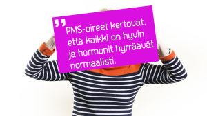 Nainen studiossa, PMS-sitaatti kuvana.