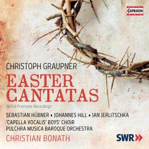 Christoph Graupner: Easter Cantatas