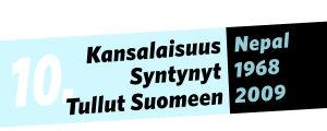 Kansalaisuus: Nepal, syntynyt: 1968, tullut Suomeen: 2009.