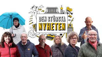 """Grafisk logo med texten """"Den största nyheten"""", samt ett bildkollage med de journalister som medverkar i audioserien. Från vänster upptill: Marit Ingves och Kaj Kunnas, Yrsa Grüne-Luoma, Bengt Jansén, Nils Torvalds, Carita Pettersson och Kari Lumikero."""