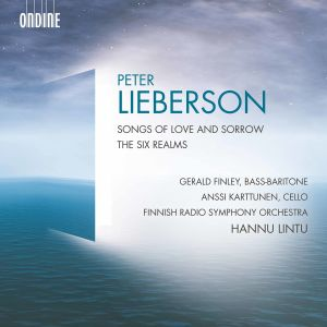 Peter Lieberson / Songs of Love and Sorrow