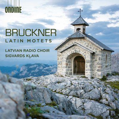 Bruckner: Latin Motets / Latvian radiokuoro