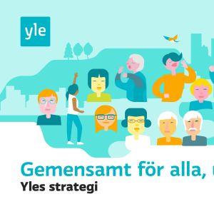 Ylen strategia kuvitus: Kaikille yhteinen, jokaiselle oma