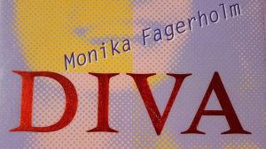 En del av pärmbilden till Monika Fagerholms roman Diva 1998.