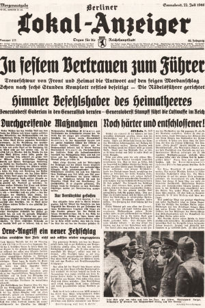 Berliner Lokal Anzeigers förstasida 22 juli 1944 med skrikande rubrik om mordförsöket på Hitler.