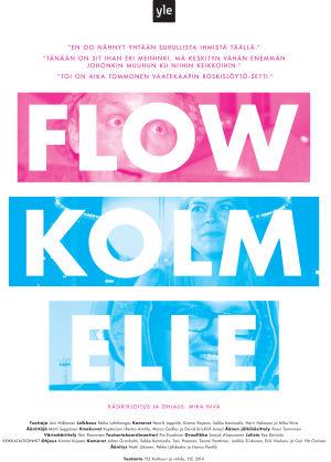 Flow Kolmelle -dokumentin juliste