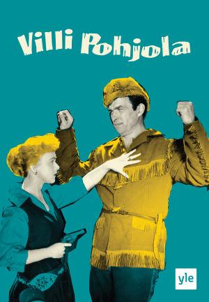 Villi Pohjola -elokuvan juliste.
