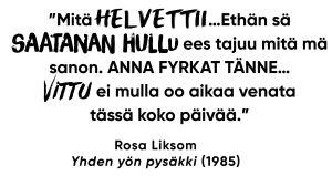 rosa liksom, yhden yön pysäkki, kirosanat, 1985