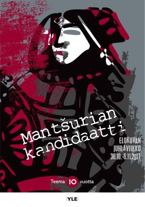 """Teeman Elokuvan juhlaviikon juliste """"Mantšurian kandidaatti"""""""