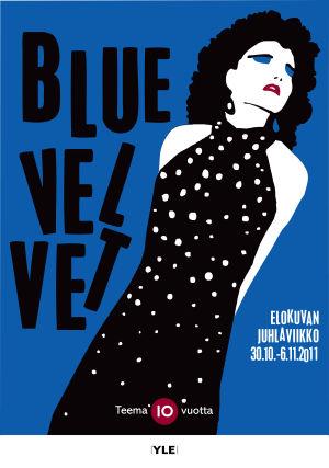 "Teeman Elokuvan juhlaviikon juliste ""Blue Velvet"""