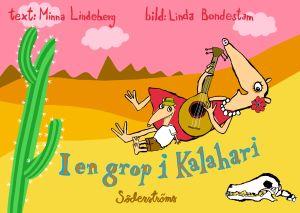 pärmen till Mina lindebergs och Linda Bondestams I en grop i Kalahari