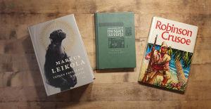 Böckerna Robinson Crusoe av Daniel Defoe, Maailmankirjallisuuden mestarinovellit, Teidän edestänne annettu av Markus Leikola