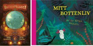 """Karin Erlandssons """"Nattexpressen"""" och Linda Bondestams """"Mitt bottenliv - av en ensam axolotl""""."""
