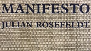 Julian Rosefeldt: Manifesto