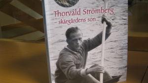 Bok om Thorvald Strömberg.