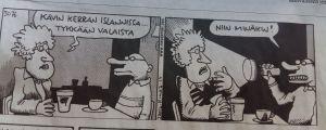 """En Fingerpori-seriestripp ur en tidning. I den första rutan säger en dam """"Kävin kerran Islannissa...Tykkään valaista"""". I den andra rutan har en man en ficklampa och säger """"Niin minäkin!"""""""